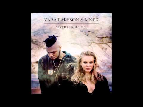 Zara Larsson & MNEK - Never Forget You (Official Audio)