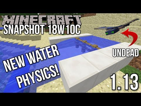 Minecraft Snapshot 18w10c | NEW Water Physics and UNDEAD Phantom! (Update Aquatic)