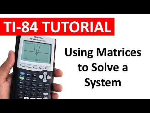 Solving Systems of Linear Equations using Matrices on a TI-84