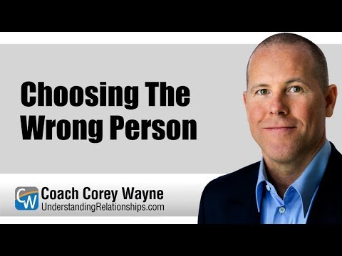Choosing The Wrong Person