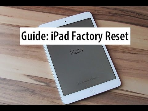 Guide: Hard Reset iPad to Factory Settings - How to wipe an iPad