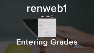 Renweb1 -  Entering Grades
