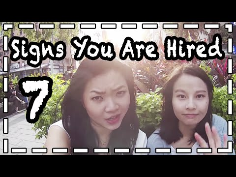 7 Signs|You are Scoring|Job Interview 七個暗示你得到工作了!