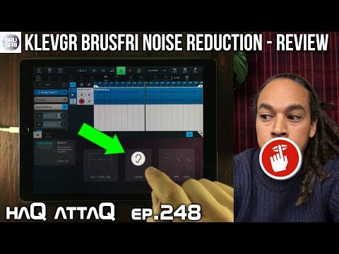 Brusfri by KLEVGR Noise Reduction AUv3 for iPad and iPhone - haQ attaQ 248