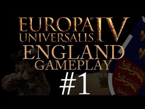 Europa Universalis IV Gameplay Exclusive - England - Part 1