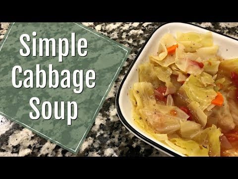 CABBAGE SOUP :: HEALTHY & DELICIOUS :: COOK WITH ME
