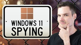 How to Stop Windows 11 from Spying on YOU