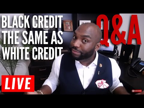 Is White People Credit Better Than Black People Credit ? Credit Repair Secrets. taking live calls.