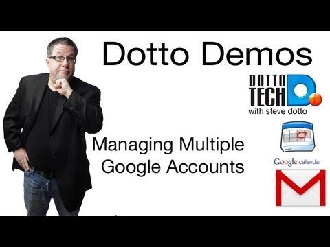 Managing Multiple Google Accounts