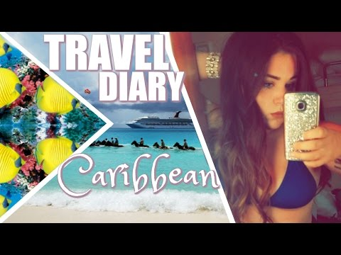 CRUISE TO THE CARIBBEAN | Travel Diary