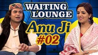 Waiting Lounge - Dr.Sanket Bhosale as (Anu Ji) Meets Sugandha Mishra As (Didi) - Part 2#Comedywalas