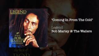 """""""Coming In From The Cold"""" - Bob Marley & The Wailers 