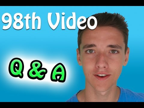 98th Video Special!!!!!!! - Question and Answers!!!!!!!!