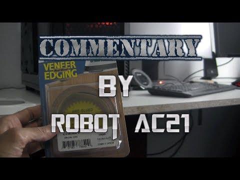 Putting Veneer Edge: Ft. Robot AC 21