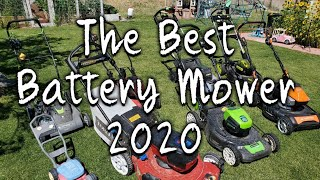 The Best Battery Mowers of 2020: My Cordless Electric Mower Reviews With Comparisons