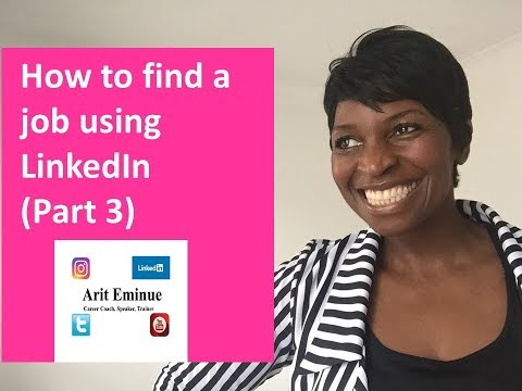 How to use LinkedIn to find a job (Part 3)