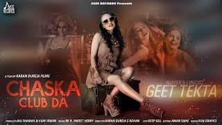 Chaska Club Da | ( Full HD) | Geet Tekta | New Punjabi Songs 2019 | Latest Punjabi Songs 2019