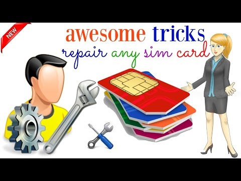 awesome tricks repair any sim card