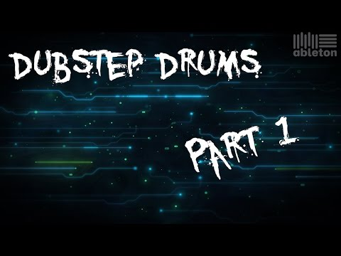 Ableton Live 9 - Dubstep Drums pt. 1