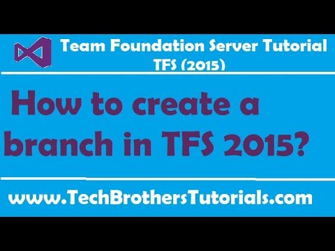 How to create a branch in TFS 2015 - Team Foundation Server 2015 Tutorial