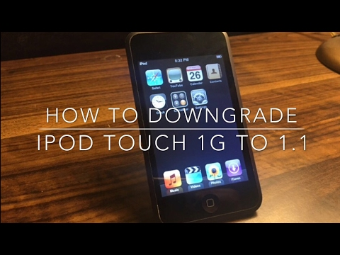How to Downgrade iPod touch 1G to iOS 1.1