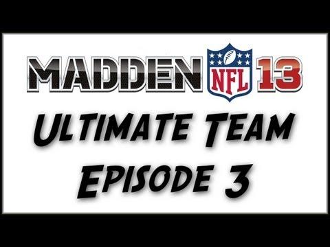 Madden 13 Ultimate Team: Episode 3