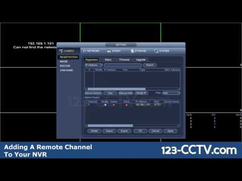 Adding Remote Channels from Another DVR or NVR