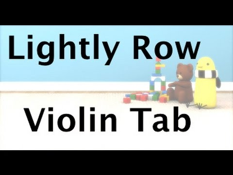 Learn Lightly Row on Violin - How to Play Tutorial