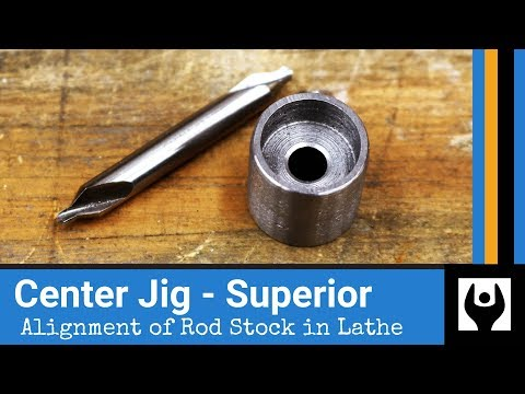 Center Jig - Superior Alignment of Rod Stock for Lathe Work