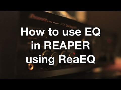 How to use EQ in REAPER using ReaEQ