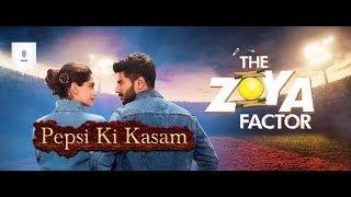 Pepsi Ki Kasam - Song Lyrics - The Zoya Factor - Sonam Kapoor Ahuja - Benny Dayal