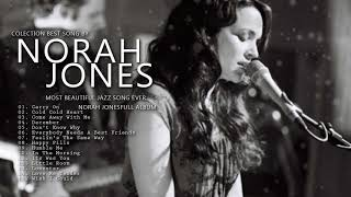 Collection of The Best Songs Of Norah Jones - Album the best Jazz Songs by singer Norah Jones