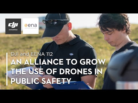DJI and EENA - Working Together On Public Safety
