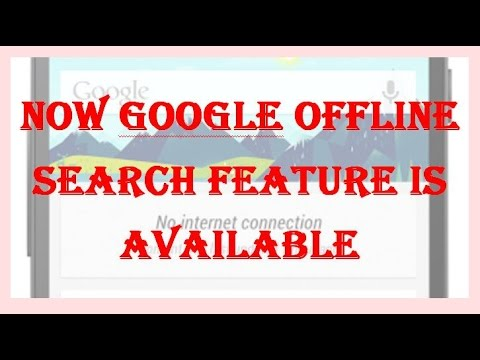 Now google offline search feature is available hindi