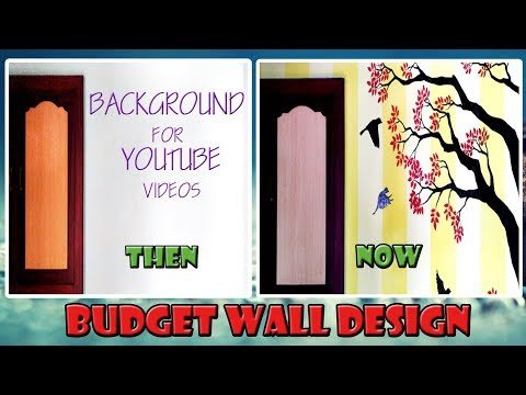 My Budget Youtube Background | Beautiful wall painting