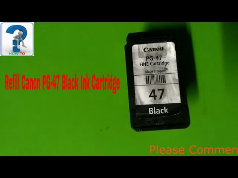 How to Refill Canon PG-47 Black Ink Cartridge