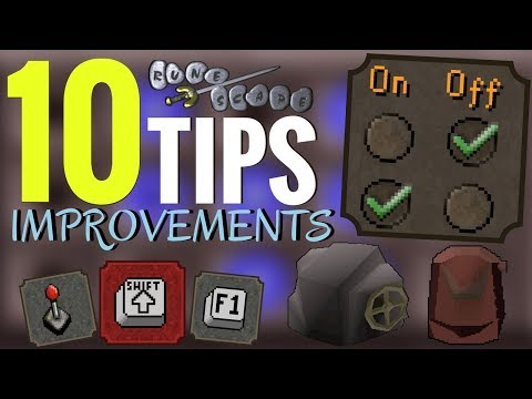 10 Tips That IMPROVE Your Old School RuneScape Experience
