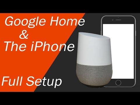 Google Home and iPhone Setup - The Ultimate Setup Video