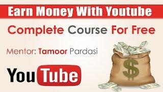 How To Earn Money on Youtube Urdu/Hindi Tutorial Part 12