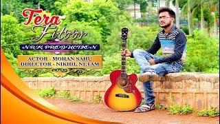 Tera Fitoor | HD Video | Mohan S Singer | 2018