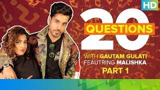 20 Questions with Gautam Gulati - Part 01 ft. Malishka | Operation Cobra