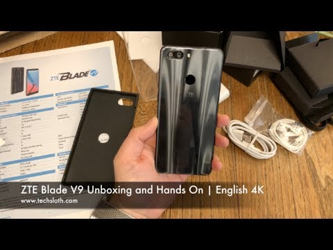 ZTE Blade V9 Unboxing and Hands On | English 4K