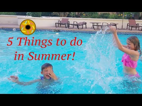 5 Things To Do In The Summer!!!