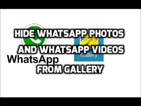 How to Hide and Show WhatsApp Images and Videos in Gallery of Android Phone