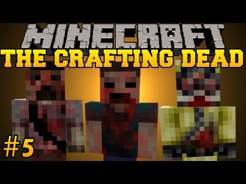 Minecraft: The Crafting Dead - Let's Play - Part 5 (The Walking Dead/DayZ Mod)
