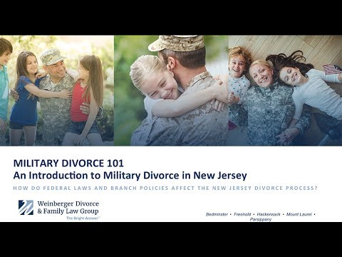 Military Divorce 101: An Introduction to Military Divorce in New Jersey