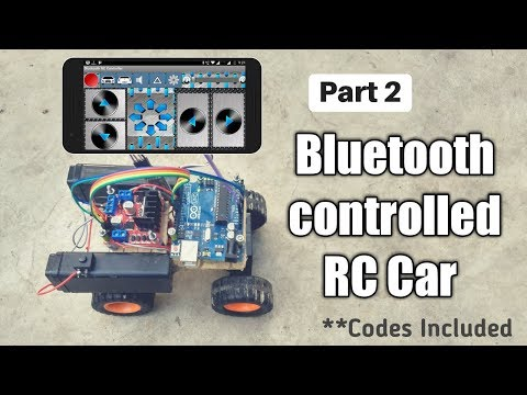 How to make a Bluetooth Controlled RC Car [Codes Included] Well Explained !!  Part 2  Arduino #3