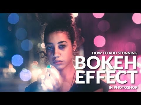 Create a Stunning BOKEH Effect in Photoshop