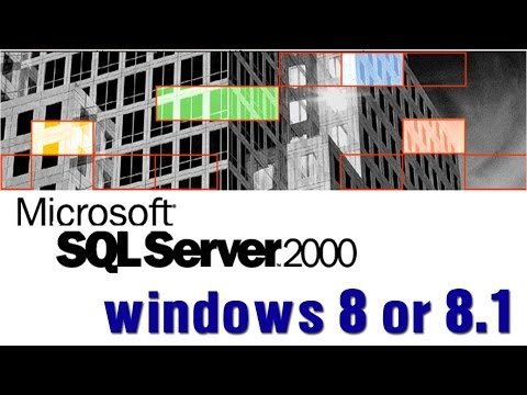 How to install sqlserver 2000 in windows 8.1 or windows 8