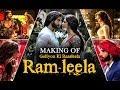 Goliyon Ki Raasleela Ram Leela Making Of The Film Ranveer Si